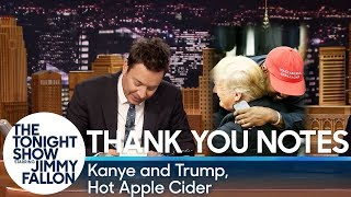 Thank You Notes: Kanye and Trump, Hot Apple Cider