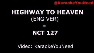 [Karaoke] Highway To Heaven (Eng Ver)   NCT 127