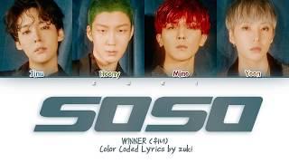 SOSO - WINNER (위너) [HAN/ROM/ENG COLOR   - YouTube
