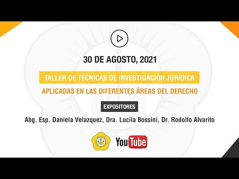 TALLER DE TÉCNICAS DE INVESTIGACIÓN JURÍDICA APLICADAS EN LAS DIFERENTES ÁREAS DEL DERECHO - 30 de Agosto 2021