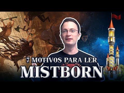 MISTBORN - 7 motivos para ler! [Torre dos Livros] | Heroicamente Episódio #09
