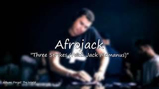 Afrojack  -  Three Strikes (Feat. Jack Mcmanus)