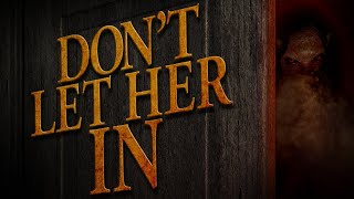 Don't Let Her In Trailer