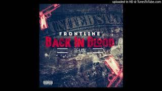 Frontline X Hit Em Up (Back In Blood remix)
