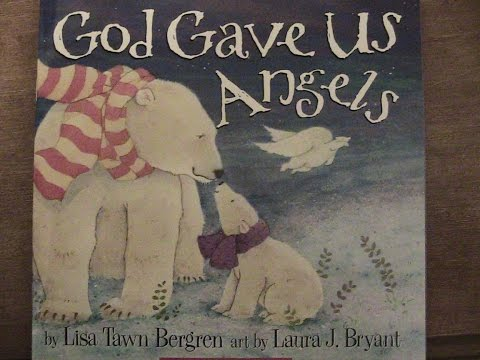 Children's Book Review: Reading aloud Kids' story of God Gave Us Angels