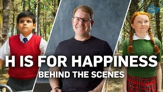 H is for Happiness - Behind The Scenes