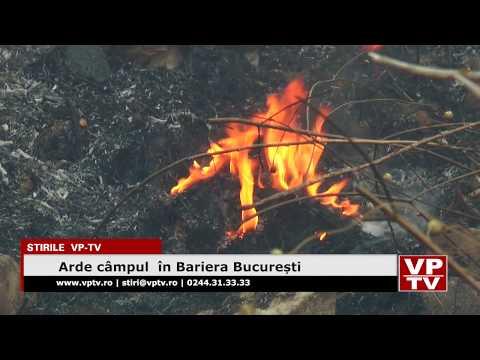 Arde câmpul  în Bariera București