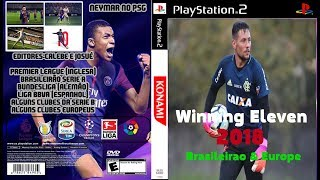 Winning Eleven 2018 (PS2) Brasileirao & Europe Atualizado Download ISO and Rewiev