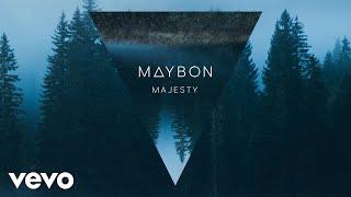 Maybon   Majesty (Pseudo Video) Ft. Oda Loves You