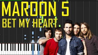 Maroon 5 - Bet My Heart Piano Tutorial + MIDI