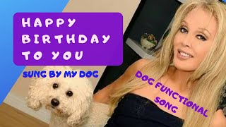 """Happy Birthday to You"" Sung by My Puppy (sorta 😉)"