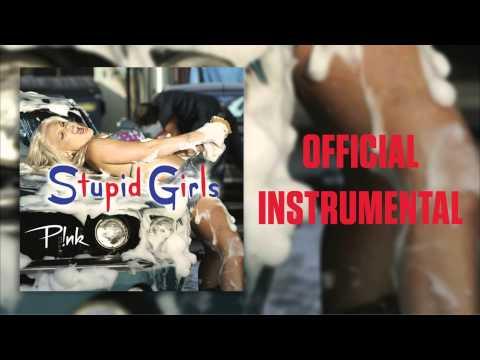 P!nk - Stupid Girls (Official Instrumental)