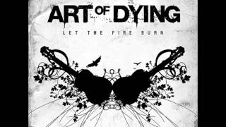 Art Of Dying - I Will Follow