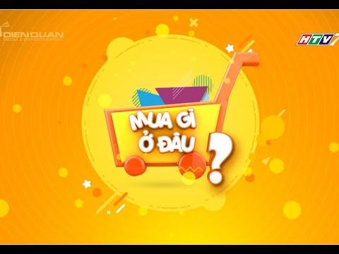 ViVuMuaSắm - Mua gì ở đâu phát sóng ngày 5.4.2021