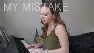 My Mistake   Gabrielle Aplin (Cover) By Maddi Halvorson