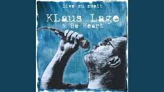 Klaus Lage - Du Hast Nen Freund In Mir (Live)