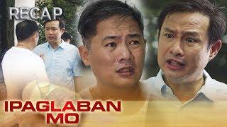 Sisante | Ipaglaban Mo Recap