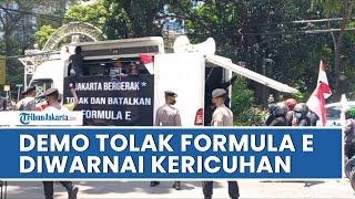 Demo Tolak Formula E Kembali Digelar, Kericuhan Sempat Terjadi di Depan Gedung DPRD DKI Jakarta