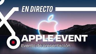 EN DIRECTO APPLE EVENT PRESENTACIÓN