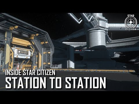 Inside Star Citizen: Station to Station | 3.5 Ep. 8
