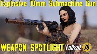Fallout 76: Weapon Spotlights: Explosive 10mm Submachine Gun