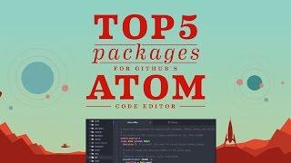 Top 5 Packages: Atom Code Editor