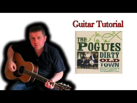 How To Play Dirty old town