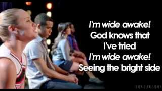 Glee - Wide Awake (Lyrics)