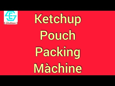 Ketchup Packing Machine
