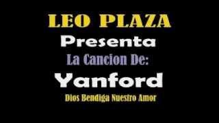 Yanford - Dios Bendiga Nuestro Amor