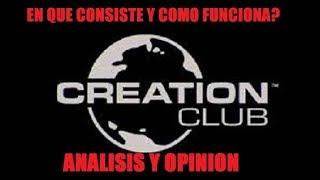 creation club de bethesda-EN QUE CONSISTE Y OPINION