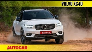 Volvo XC40   India Drive Review   Autocar India