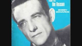 Bobby Edwards - You're The Reason (1961)