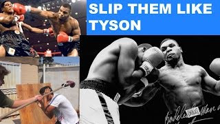 4 Drills to Slip Punches- Slip Punches Like Tyson