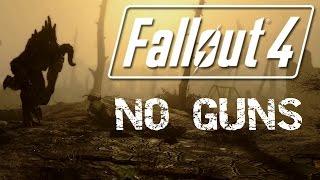 Fallout 4 - No Guns - Survival Difficulty