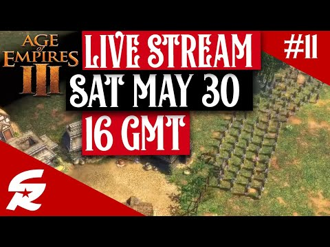 Age of Empires 3 LIVE STREAM Games!!! | 5/30 @ 16 GMT