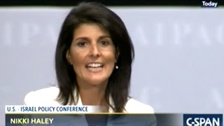 """THE DAYS OF ISRAEL BASHING ARE OVER!"" NIKKI HALEY AIPAC 2017 SPEECH"