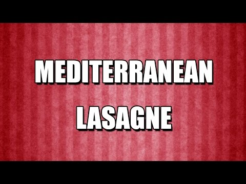 MEDITERRANEAN LASAGNE - MY3 FOODS - EASY TO LEARN
