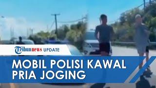 POPULER: Viral Video Mobil Patroli Polisi Kawal 3 Pria Joging di Bali, Kini Oknum Terkait Diperiksa