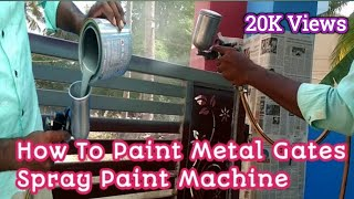 How To Paint Metal Gates With Spray Paint Machine Speed And Smooth Finishing