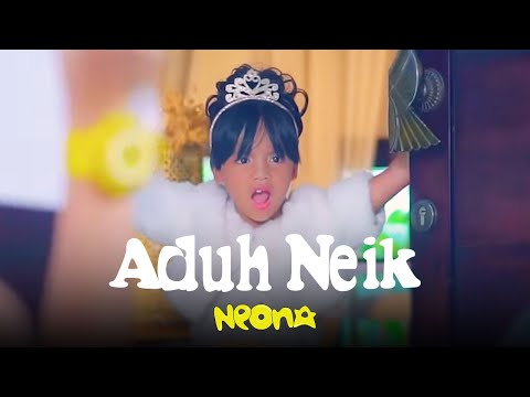 Download Neona - Aduh Neik | Official Video Clip HD Mp4 3GP Video and MP3
