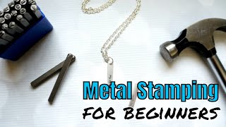Metal Stamping For Beginners