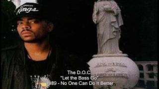 The D.O.C. - Let the Bass Go