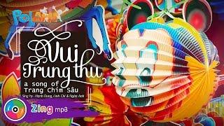 Vui Trung Thu - Hạnh Dung ft Ngân Anh ft Linh Chi (MV)
