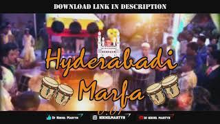 HYDERABADI MARFA   DJ NIKHIL MARTYN