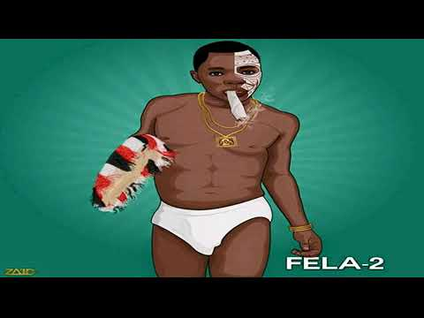 Download Fella 2 All Latest 2019 Songs Djs Check This