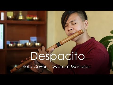 Despacito - Luis Fonsi | Heart Touching Flute Cover | Swarnim Maharjan Mp3