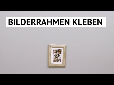 Anleitung: Bilderrahmen kleben!