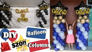 How To Make Balloon Columns For $20 | DIY