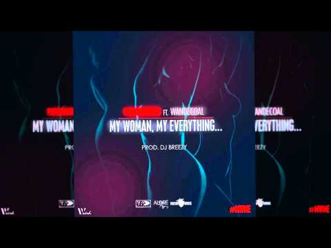 Patoranking - My Woman My Everything ft. Wande Coal (OFFICIAL AUDIO 2015)